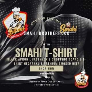 Imej mungkin mengandungi: 2 orang, teks yang berkata 'OSBFOR THE MEN Smahi Masak Apa Srumt Hari MAHI BROTHERHOOD erhood SMAHI T-SHIRT BLACK APRON L FACEMASK L CHOPPING BOARD LT- SHIRT NEGARAKU PREMIUM SMOKED BEEF SHOP NOW www.smahi.my Shop Preorder From Oct 31 Nov Delivery From Nov 20 Suami Masak Apa'